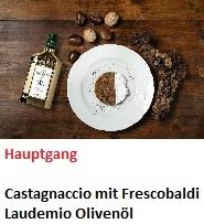 Rezept Frescobaldi Laudemio Castagnaccio